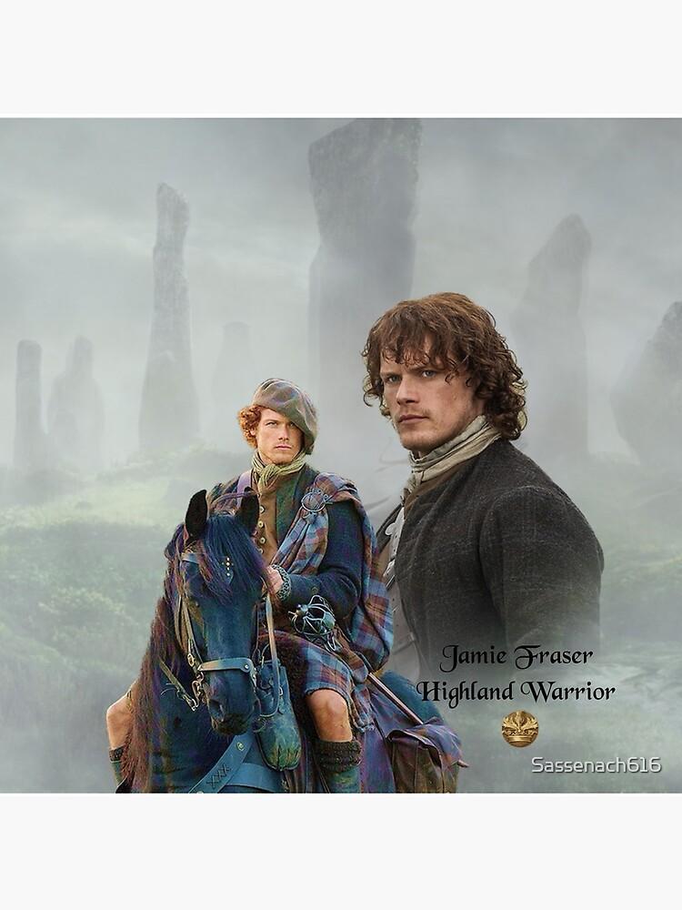Jamie Fraser-Highland Warrior/Outlander by Sassenach616