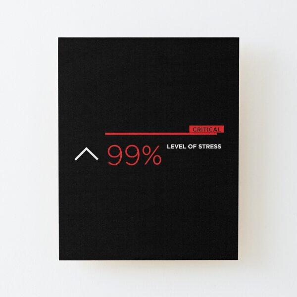 99% stress white Wood Mounted Print