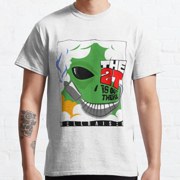 2T is Out There!   Two Stroke Classic T-Shirt