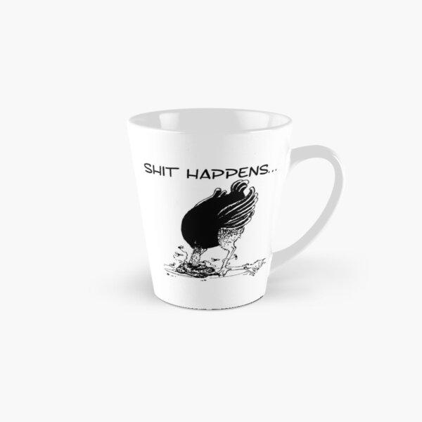 Vogel Strauß Tasse SHIT HAPPENS Tasse (konisch)