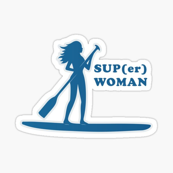 SUP(er) Woman Sticker