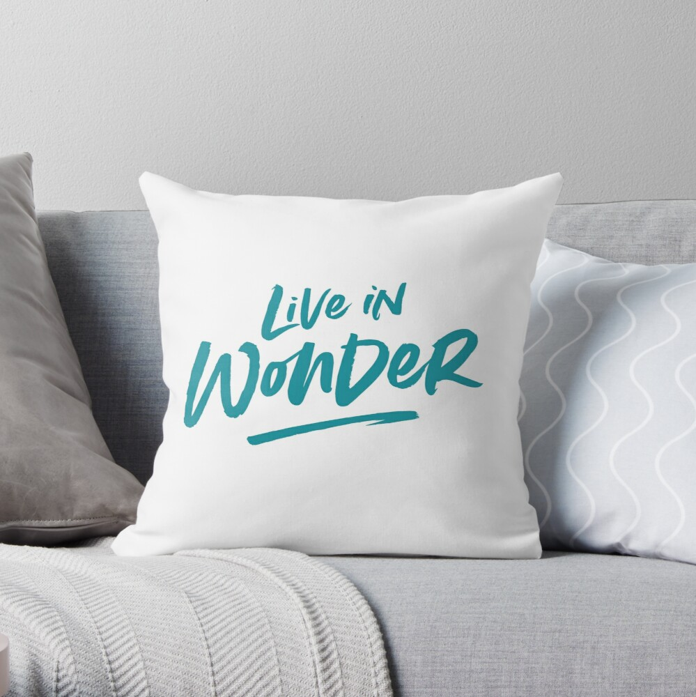 Live in Wonder –teal on white Throw Pillow