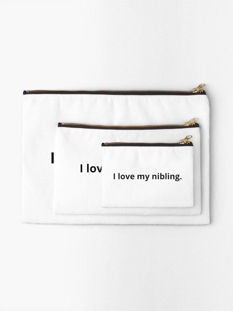 Alternate view of I love my nibling.  Zipper Pouch