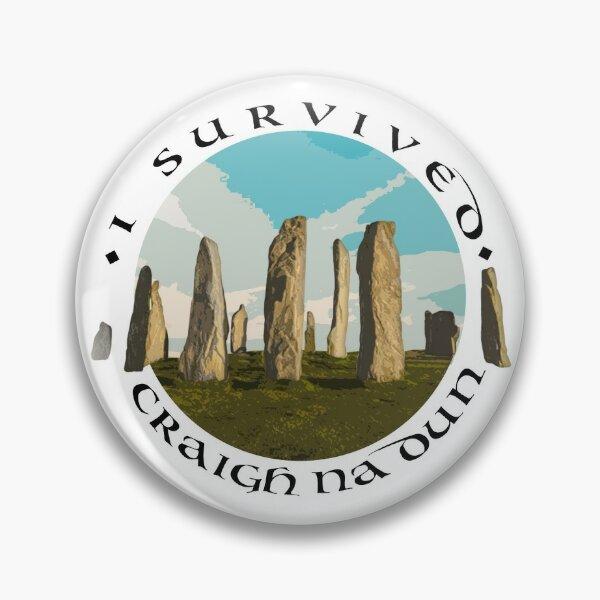 I Survived Craigh na Dun Pin