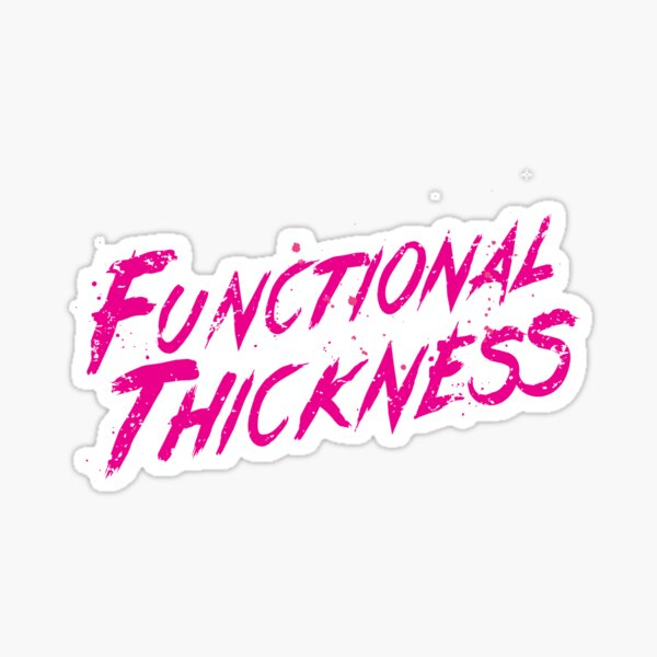 Functional Thickness Sticker
