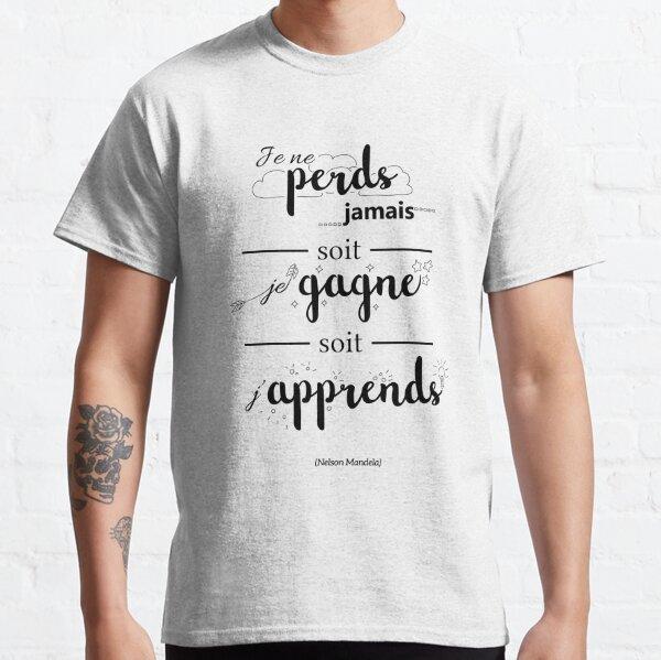 Citation illustrée : j'apprends toujours T-shirt classique