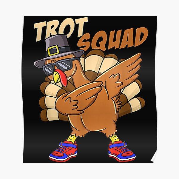 Turkey Trot Squad Funny Thanksgiving Day Runner Pilgrim Poster