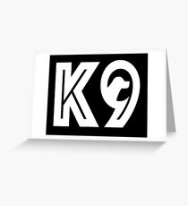 K9 Greeting Card