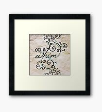 On a Whim Hand Drawn Type Framed Print