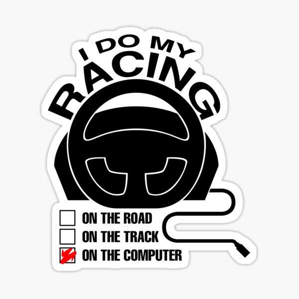 A Simracer's Motto (Black) Sticker