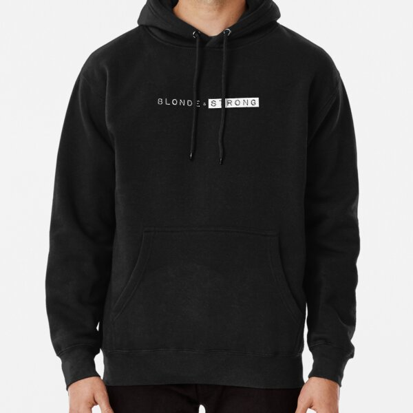 Blonde & Strong Bold Black Pullover Hoodie