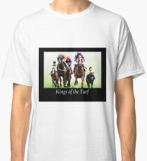 Kings of the Turf Classic T-Shirt