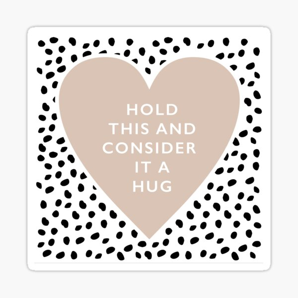Hold this and consider it a hug Dalmatian black and white spots and dots with a boho heart cups and mugs Sticker