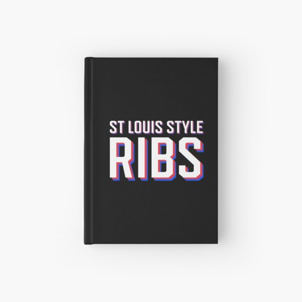 St Louis Style Ribs | I Love St Louis Style Ribs Hardcover Journal
