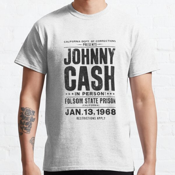 Johnny Cash Folson State Prison Gig Poster Top Retro CooL Vintage Classic T-Shirt