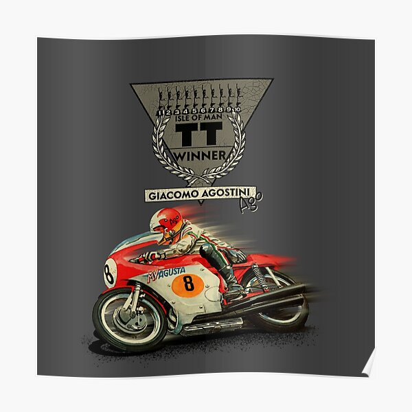Legendary Motorcycle Racer Giacomo Agostini Ago Multiple Winner Isle of Man Manx Grand Prix by MotorManiac Poster