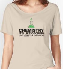 Funny Chemistry, Science Humor Women's Relaxed Fit T-Shirt