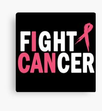 I Can Fight Cancer Canvas Print