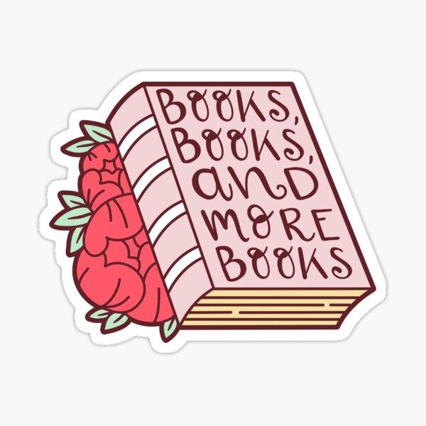 Books, Books and MORE Books! - Red Version Sticker