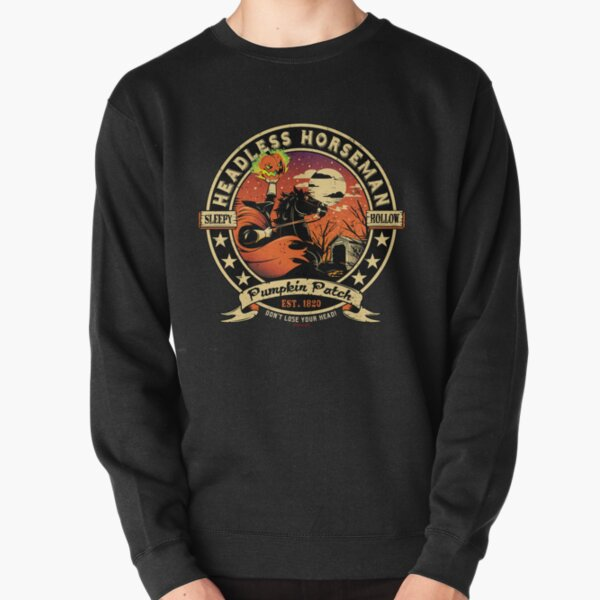 Don't Lose Your Head Now Pullover Sweatshirt