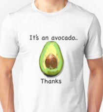 It's an avocado.. thanks T-Shirt