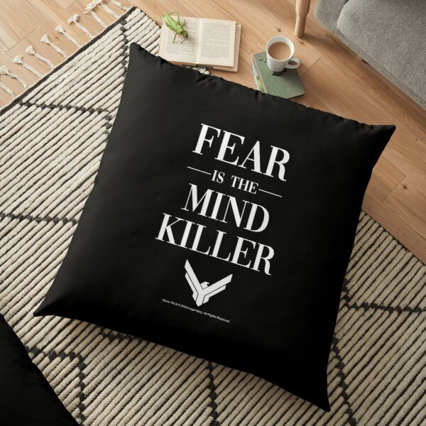 Fear is the Mind Killer Dune 2020 Quote Floor Pillow