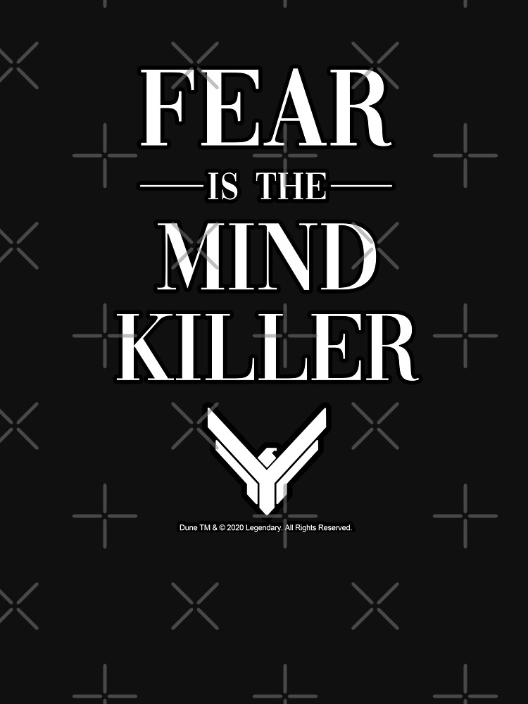 Fear is the Mind Killer Dune 2020 Quote by Merch-On