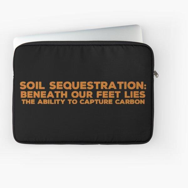 Soil Sequestration Laptop Sleeve