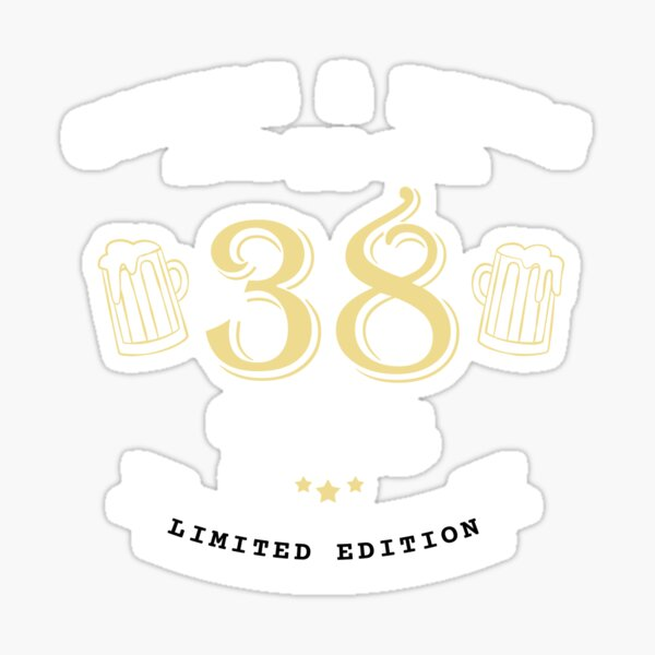 Cheers And Beers To 38 Years 38th Birthday Gift T-Shirt Sticker