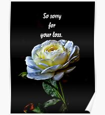 Sorry For Your Loss Posters Redbubble