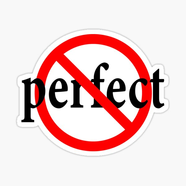 Not Perfect - Imperfect Sticker