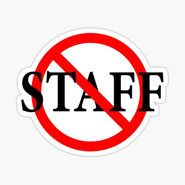 Not Staff - Not in Charge Sticker