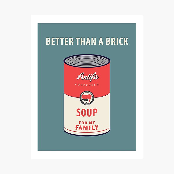 Antifa Soup For My Family Photographic Print