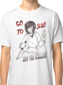 Jeff The Killer - Go To Sleep Classic T-Shirt