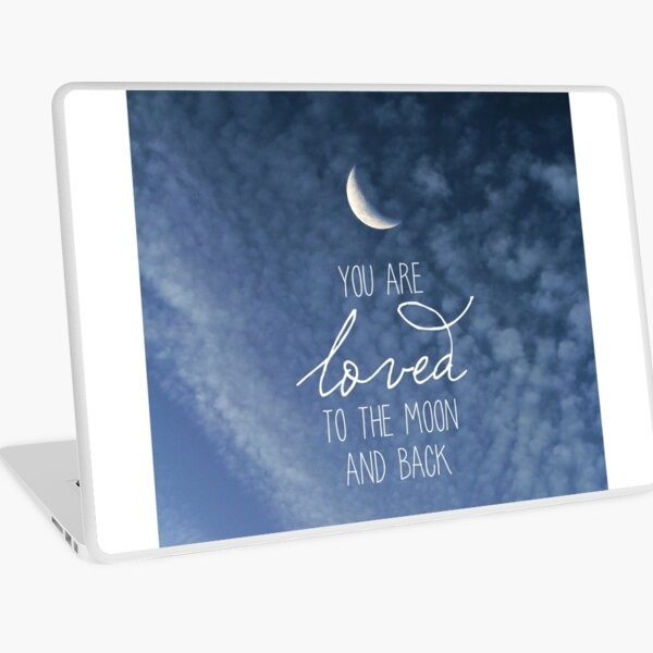 To The Moon And Back Laptop Skin