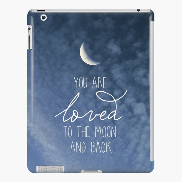 To The Moon And Back iPad Snap Case