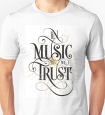 In Music We Trust {Distressed Version} Unisex T-Shirt