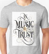 In Music We Trust {Distressed Version} Unisex T-Shirt