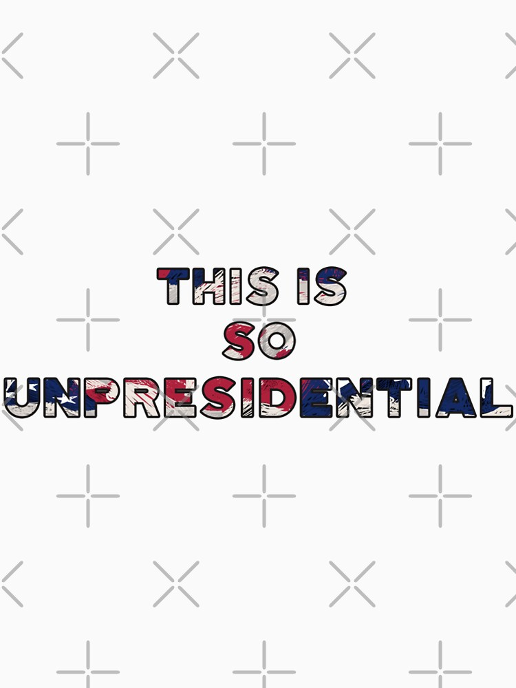 This is So Unpresidential! election qoute 2020 by BicycleTees
