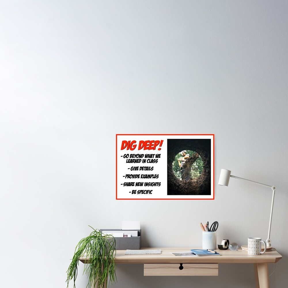 Dig Deep! Poster