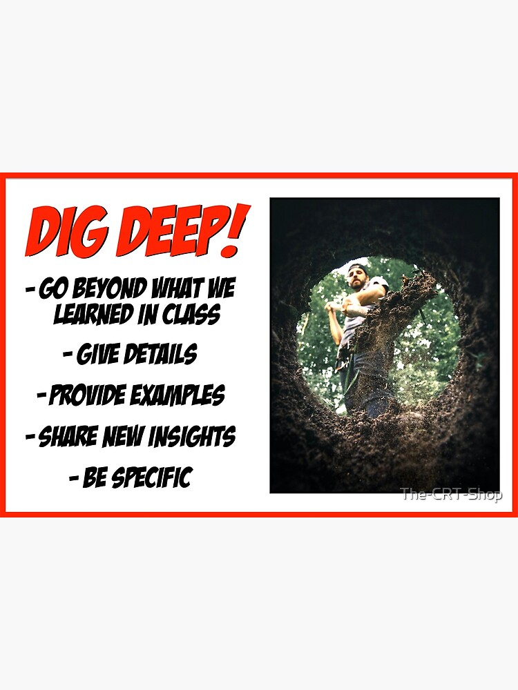 Dig Deep! by The-CRT-Shop