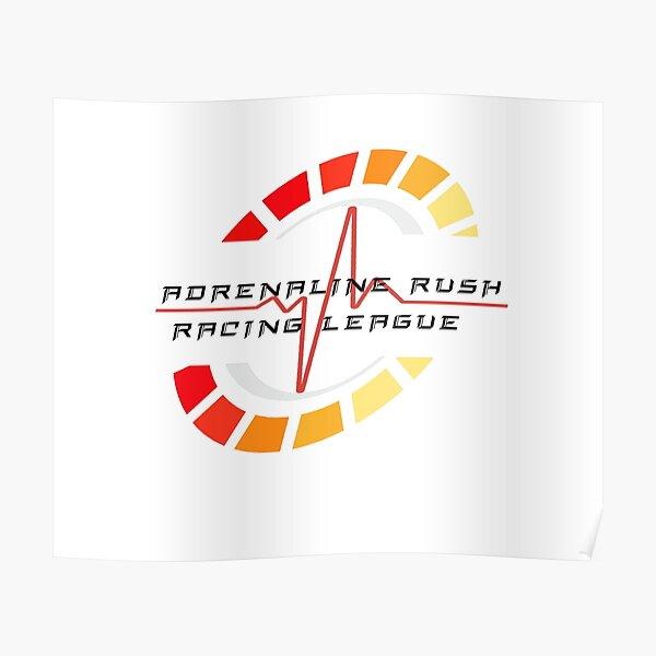 Adrenaline Rush Racing League Poster