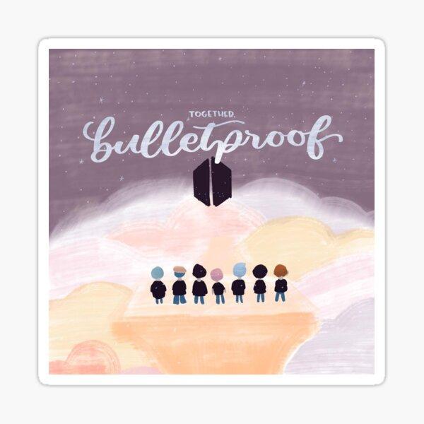 together, bulletproof Sticker