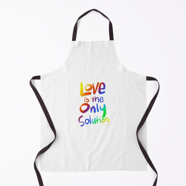 Love Is The Only Solution Apron