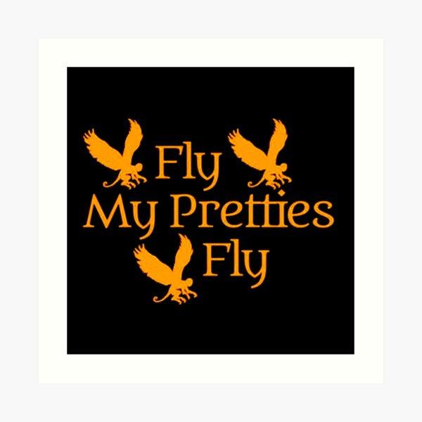 Wizard of Oz Ladies Fly my pretties fly Art Print