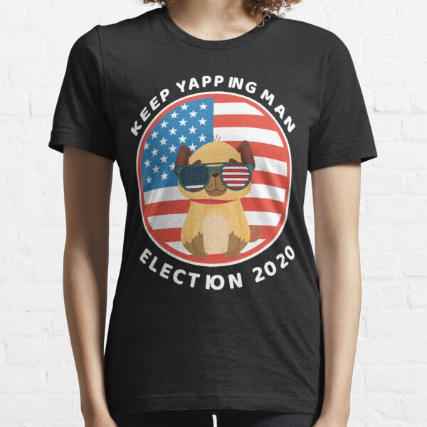 Keep Yapping Man Essential T-Shirt