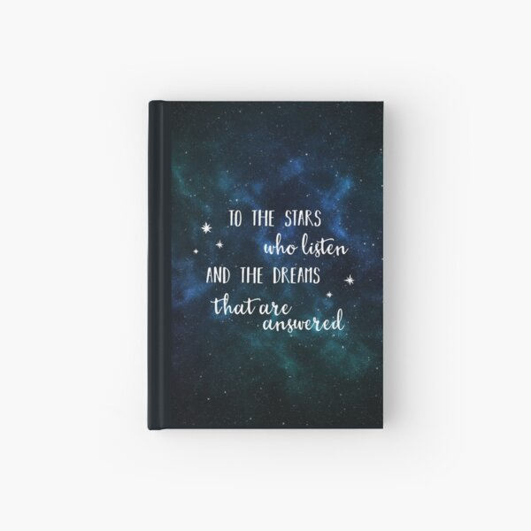 To the stars who listen and the dreams that are answered - 2 Hardcover Journal