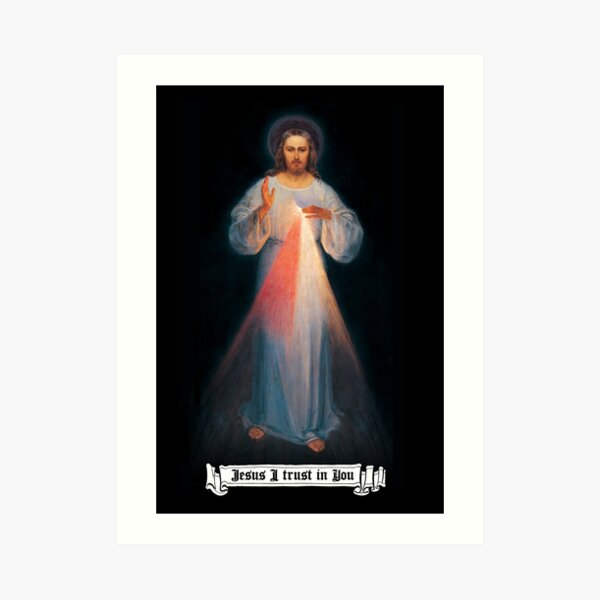 The Divine mercy image, catholic and Christian gifts, Jesus I trust in you Art Print