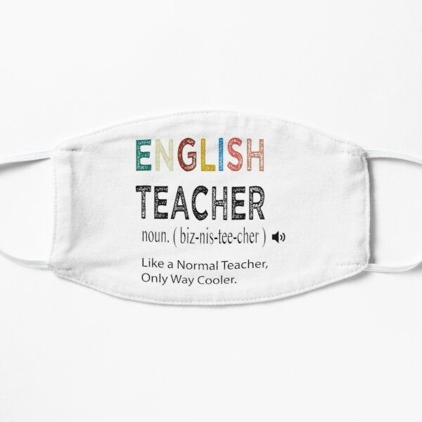 English Teacher Like a Normal Teacher Only Way Cooler / English Teacher Defintion / English Gift Idea / Christmas Gift / Distressed Style Flat Mask