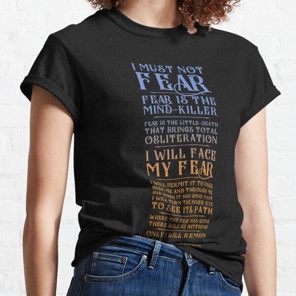 Litany Against Fear - Dune 2021 Classic T-Shirt